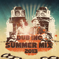 Dub Inc Summer Mix