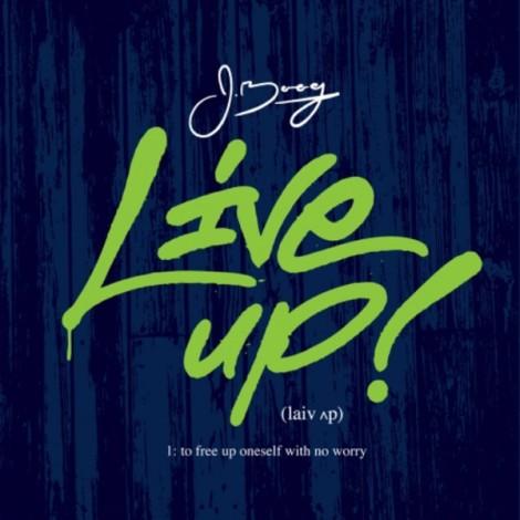 J Boog - Live Up EP