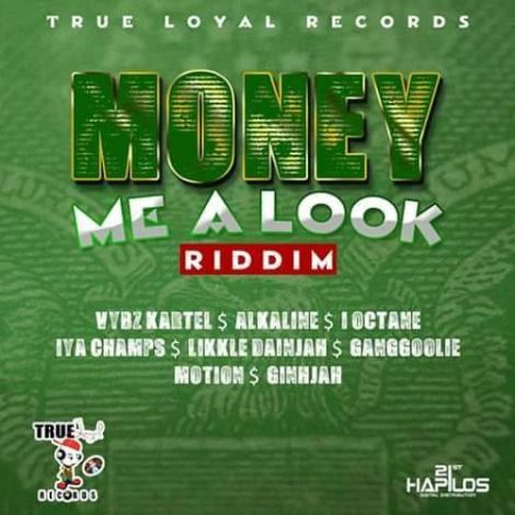 Money Me a Look Riddim