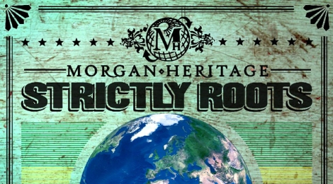 morgan-heritage-strictly-roots-reggae